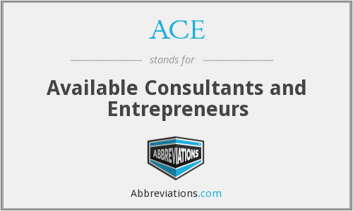 ACE - Available Consultants and Entrepreneurs