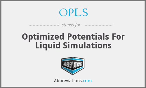 OPLS - Optimized Potentials For Liquid Simulations