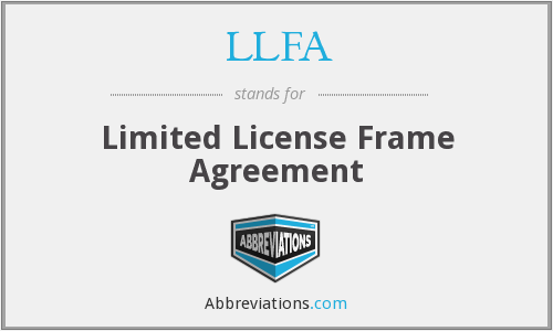 LLFA - Limited License Frame Agreement