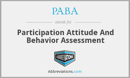 PABA - Participation Attitude And Behavior Assessment