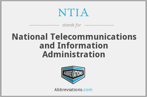 What does NTIA stand for?
