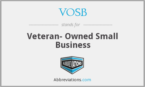 VOSB - Veteran- Owned Small Business