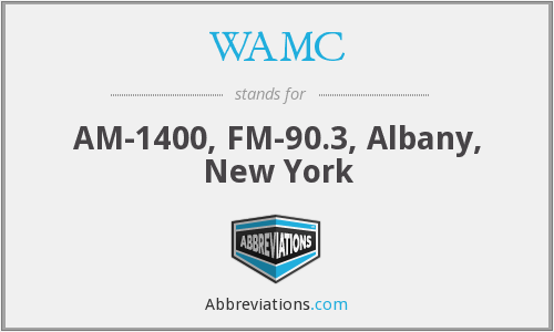 What does WAMC stand for?
