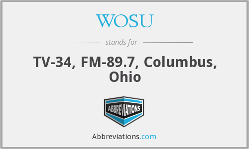 WOSU - TV-34, FM-89.7, Columbus, Ohio