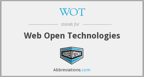 WOT - Web Open Technologies