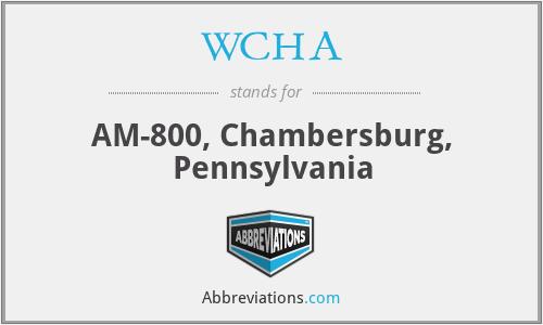 WCHA - AM-800, Chambersburg, Pennsylvania