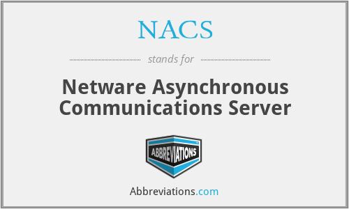 NACS - Netware Asynchronous Communications Server