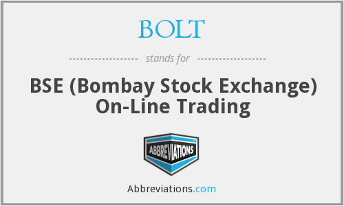 BOLT - BSE (Bombay Stock Exchange) On-Line Trading