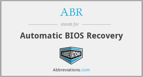 ABR - Automatic BIOS Recovery