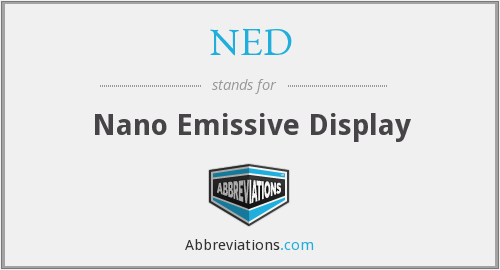 NED - Nano Emissive Display