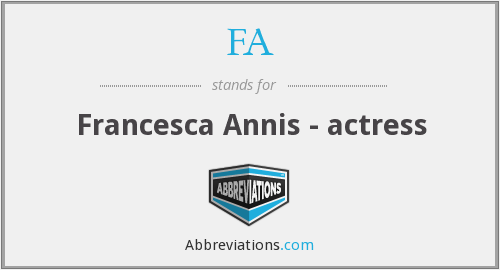 FA - Francesca Annis - actress