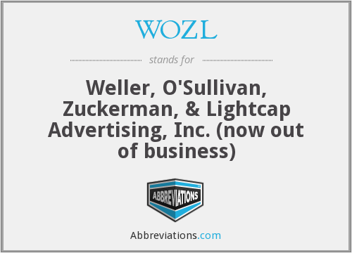 WOZL - Weller, O'Sullivan, Zuckerman, & Lightcap Advertising, Inc. (now out of business)