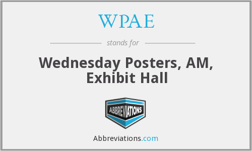 WPAE - Wednesday Posters, AM, Exhibit Hall