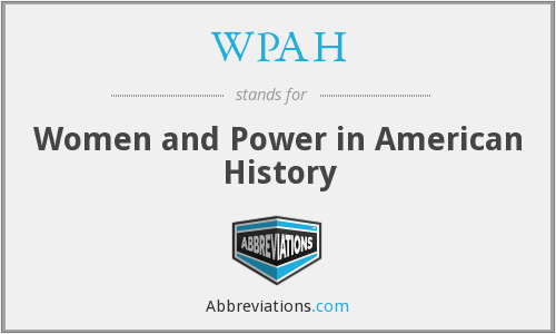 WPAH - Women and Power in American History
