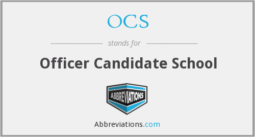 OCS - Officer Candidate School