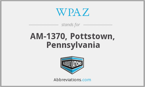 WPAZ - AM-1370, Pottstown, Pennsylvania