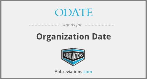 ODATE - Organization Date