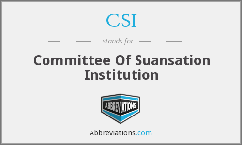 CSI - Committee Of Suansation Institution