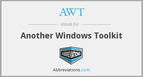 AWT - Another Windows Toolkit