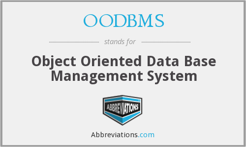 OODBMS - Object Oriented Data Base Management System