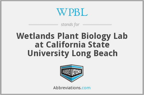 WPBL - Wetlands Plant Biology Lab at California State University Long Beach