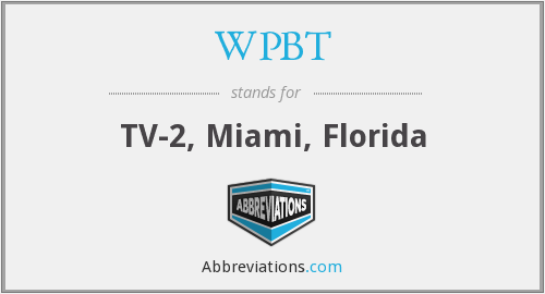 What does WPBT stand for?