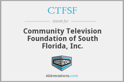 CTFSF - Community Television Foundation of South Florida, Inc.