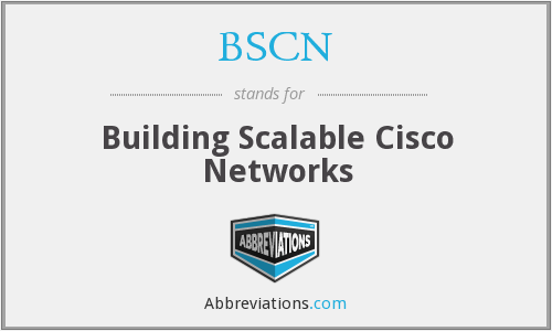 BSCN - Building Scalable Cisco Networks