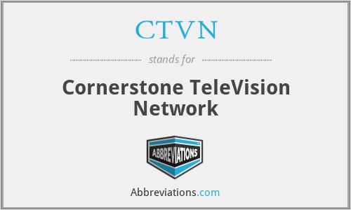 CTVN - Cornerstone TeleVision Network