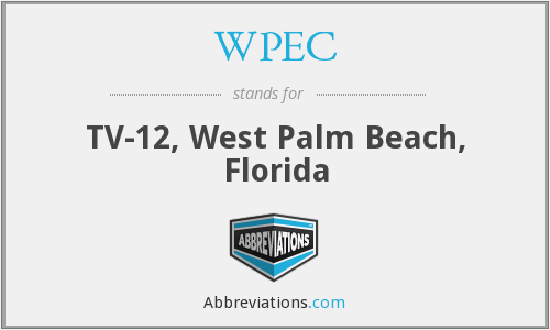 WPEC - TV-12, West Palm Beach, Florida