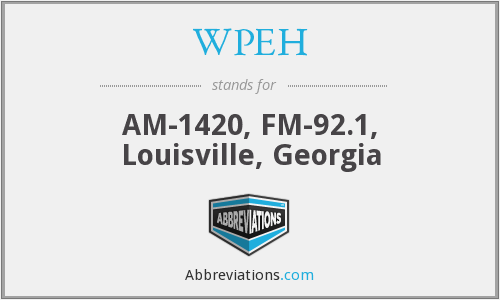 WPEH - AM-1420, FM-92.1, Louisville, Georgia