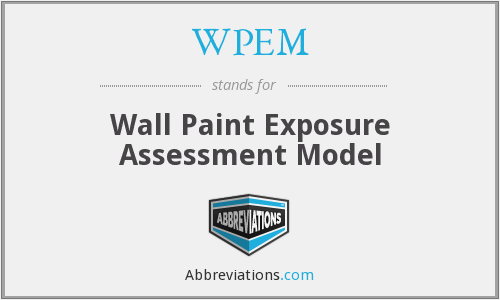 WPEM - Wall Paint Exposure Assessment Model