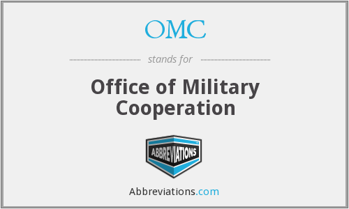 OMC - Office of Military Cooperation