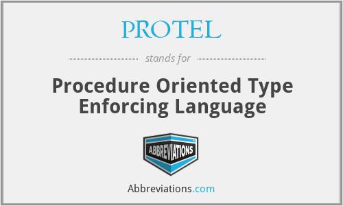 PROTEL - Procedure Oriented Type Enforcing Language