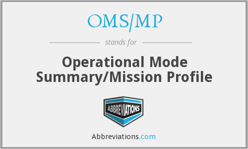 OMS/MP - Operational Mode Summary/Mission Profile
