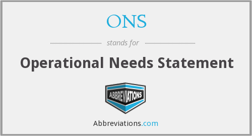 ONS - Operational Needs Statement