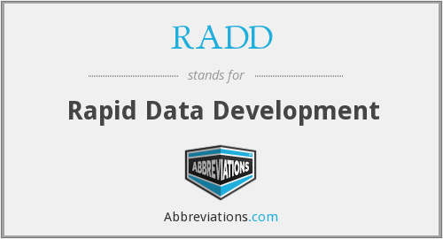 RADD - Rapid Data Development