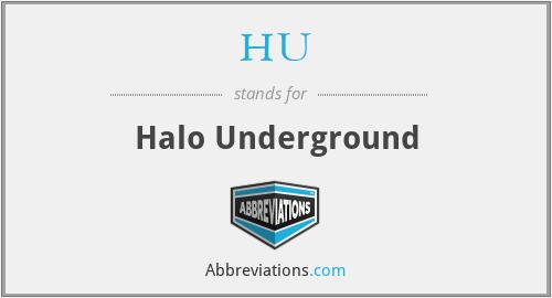 HU - Halo Underground
