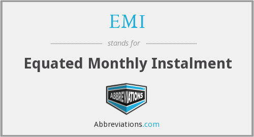 EMI - Equated Monthly Instalment