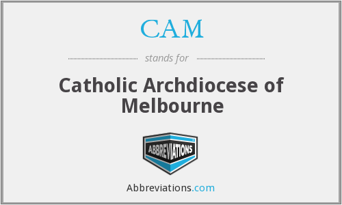 CAM - Catholic Archdiocese of Melbourne