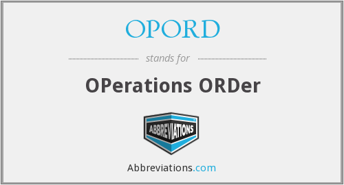 What does OPORD stand for?
