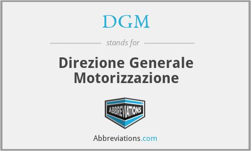 DGM - Direzione Generale Motorizzazione