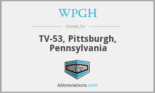 What does WPGH stand for?