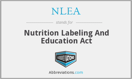 NLEA - Nutrition Labeling And Education Act