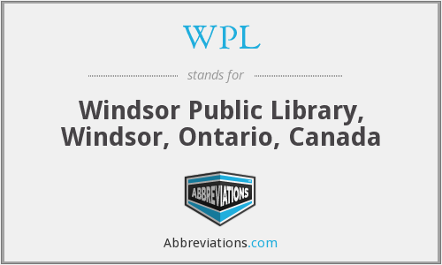 WPL - Windsor Public Library, Windsor, Ontario, Canada
