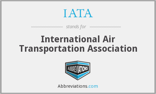 IATA - International Air Transportation Association