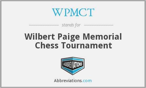 WPMCT - Wilbert Paige Memorial Chess Tournament
