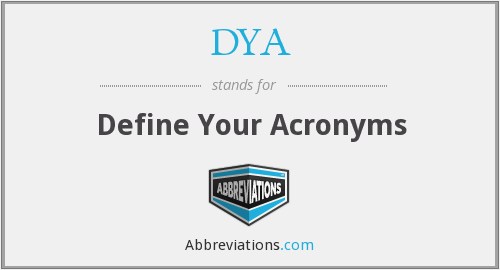 DYA - Define Your Acronyms