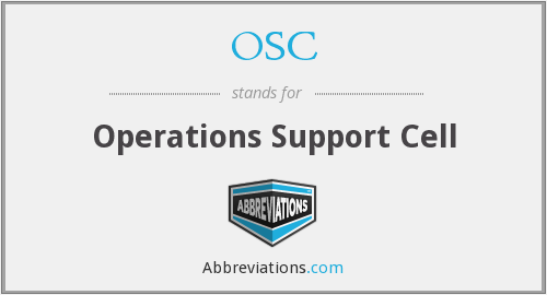 OSC - Operations Support Cell