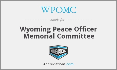 WPOMC - Wyoming Peace Officer Memorial Committee